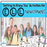 """""""Getting to Know You"""" Activities for ELL Newcomers"""