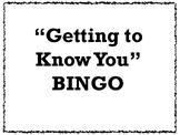 """""""Getting to Know You"""" BINGO"""
