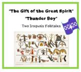 """Gift of the Great Spirit"" ""Thunder Boy"" Iroquois folktale printables"