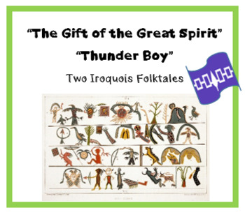 """Gift of the Great Spirit"" ""Thunder Boy"" Iroquois folktale printables"