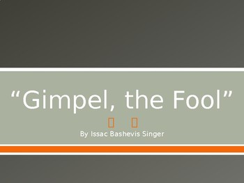 """""""Gimpel the Fool"""" by isaac Bashevis Singer"""