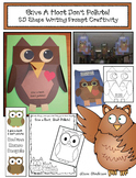 """Earth Day: """"Give A Hoot. Don't Pollute!"""" 2D Shapes-Writing Prompt Craftivity"""