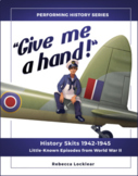 """Give me a hand!"" History Skits 1942-1945: Episodes from W"