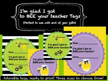 'I'm glad I got to BEE your teacher' tags and labels