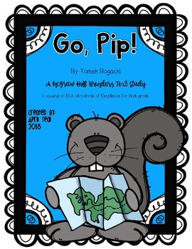 """""""Go Pip"""" a McGraw Hill Wonders Text Study"""