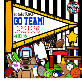 """""""Go Team!"""" Sports Themed Labels and Signs  *editable*"""