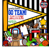 """Go Team!"" Sports Themed Labels and Signs  *editable*"