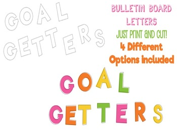 """Goal Getters"" Bulletin Board Letters"