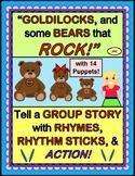 """Goldilocks and The Three Bears"" - Group Game with Rhythm"