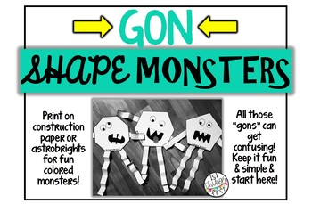 """Gon"" Shape Monsters"