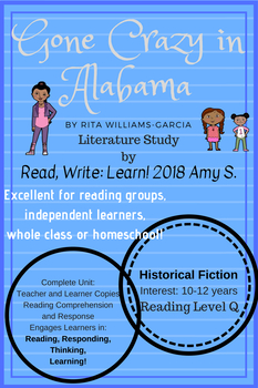 """Gone Crazy in Alabama""  By Rita Williams-Garcia Literature Unit (Color or BW)"