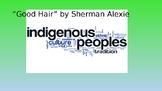 """Good Hair"" by Sherman Alexie"