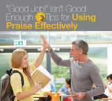 """Good Job"" Isn't Good Enough: 5 Tips for Using Praise Effectively"