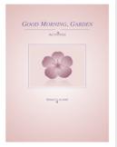 """""""Good Morning Garden"""" companion activities"""