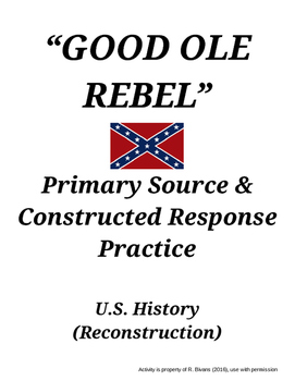 """Good Ole Rebel"" Primary Source and Writing Practice"