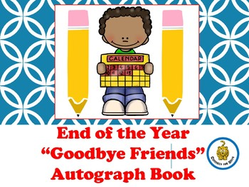 """Goodbye Friends"" Autograph Book"