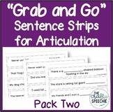 """Grab and Go"" Sentence Strips for Articulation (Pack Two)"