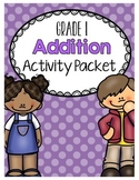 {Grade 1} Addition Activity Packet