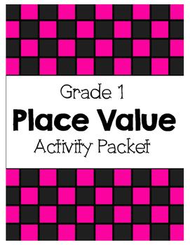 {Grade 1 CCSS} Place Value Activity Packet