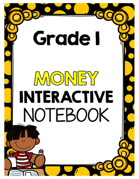 {Grade 1} Canadian Money Interactive Notebook
