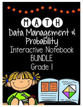 {Grade 1} Data Management and Probability Interactive Notebook Bundle