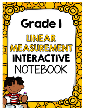 {Grade 1} Linear Measurement Interactive Notebook