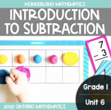 Grade 1, Unit 6: Introduction to Subtraction (Wonderland M