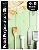 {HFA 4U} Unit 1: Food Preparation Skills Activity Packet
