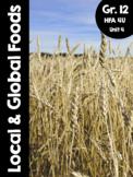 {Grade 12, HFA 4U} Unit 4: Local and Global Foods