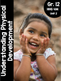 {Grade 12, HHG 4M} Unit 2: Understanding Physical Development