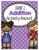 {Grade 2} Addition Activity Packet