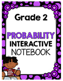 {Grade 2} Probability Interactive Notebook