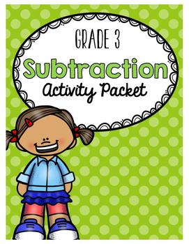 {Grade 3} Subtraction Activity Packet