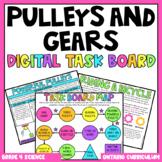 (Grade 4) Digital Task Board: Pulleys and Gears