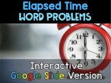 {Grade 4} Elapsed Time Interactive Google Slides Packet