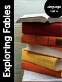{Grade 5 - 8} Language Unit A: Exploring Fables