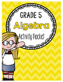 {Grade 5} Algebra Activity Packet