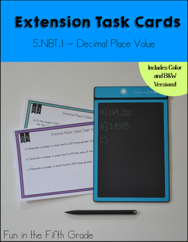 {Grade 5} Decimal Place Value Extension Task Cards - Color and B&W!