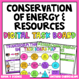 (Grade 5) Digital Learning Task Board: Conservation of Energy & Resources