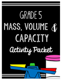 {Grade 5} Mass, Volume & Capacity Activity Packet