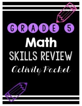 {Grade 5} Math Skills Review Packet