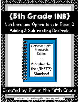 {Grade 5} NBT.7 (Adding & Subtracting Decimals) Interactive Math Notebook