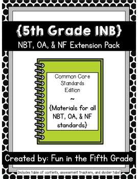 {Grade 5} NBT, OA, and NF Interactive Math Notebooks -- Extension Pack