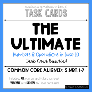 {Grade 5} NBT Task Card *Complete* Bundle - Color and B&W!