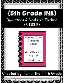 {Grade 5} OA Interactive Math Notebooks -- COMPLETE BUNDLE!