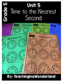 {Grade 5} Time to the Nearest Second Activity Packet