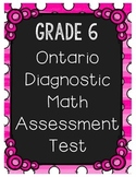 {Grade 6} Ontario-Based Diagnostic Math Assessment Test
