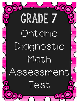 {Grade 7} Ontario-Based Diagnostic Math Assessment