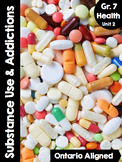 {Grade 7} Unit 2: Substance Use, Addictions and Related Behaviours