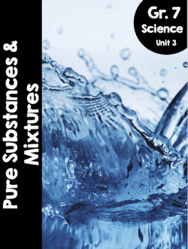 {Grade 7} Unit 3: Pure Substances and Mixtures Activity Packet